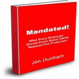 Mandated! What Every Employer Should Know About OSHA Fire Protection